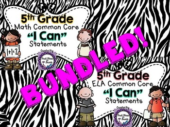 "5th Grade Common Core ELA & Math ""I Can"" Statements (Zebra)"