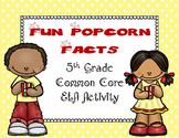 5th Grade Common Core ELA Task Cards:  Fun Popcorn Facts
