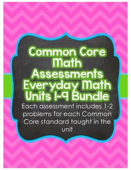 5th Grade Common Core Everyday Math Assessment Bundle Units 1-9