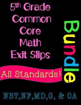5th Grade Common Core Math Exit Slips Assessment Bundle -