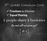 5th Grade Common Core Fractions as Division - Equal Sharing
