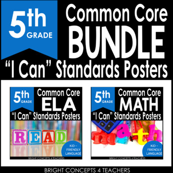 """5th Grade Common Core """"I Can"""" Standards Posters {ELA & MATH BUNDLE}"""