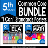 "5th Grade Common Core ""I Can"" Standards Posters {ELA & MAT"