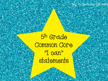 5th Grade Common Core I Can Statements (Blue)