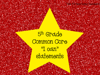 5th Grade Common Core I Can Statements (Red)