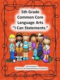"5th Grade Common Core Language Arts ""I Can Statements"""