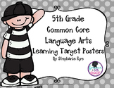 5th Grade Common Core Language Arts Learning Target Poster
