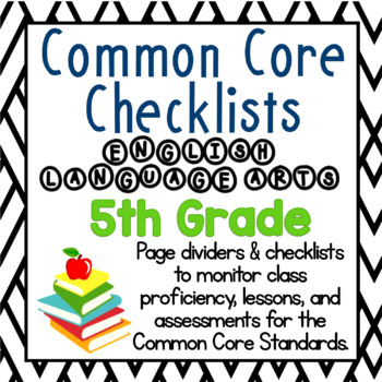 5th Grade Common Core Literacy Checklists: Proficiency, Lessons, Assessments
