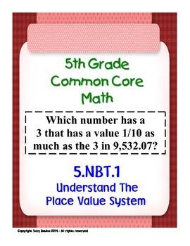 5th Grade Common Core Math 5 NBT.1 Understand The Place Va