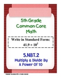 5th Grade Common Core Math - Multiply & Divide By A Power Of 10 5.NBT.2 PDF