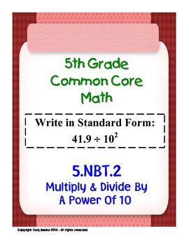 5th Grade Common Core Math - Multiply & Divide By A Power
