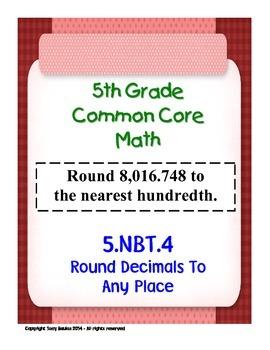 5th Grade Common Core Math 5 NBT.4 Round Decimals To Any Place 5.NBT.4 PDF