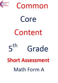 5th Grade Common Core Math Assessment SHORT Form A (10 Questions) Fifth Grade