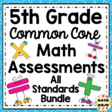 5th Grade Math Assessments: Fifth Grade Common Core Math Standards Bundle