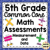 5th Grade Math Assessments: Common Core Measurement and Data