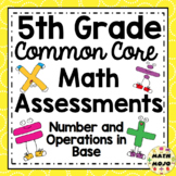 5th Grade Math Assessments: Common Core Number and Operations in Base Ten
