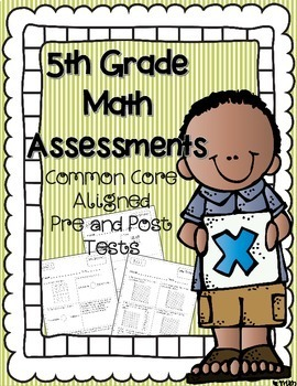 5th Grade Common Core Math Assessments & Student Data Graphing