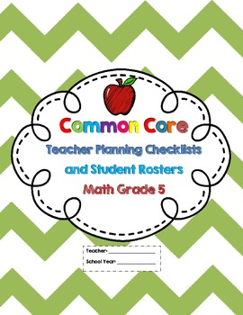 5th Grade Common Core Math Checklists and Student Rosters