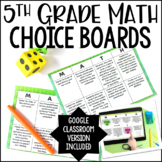 5th Grade Math Choice Boards   Google Classroom Included f