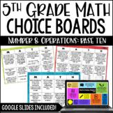 5th Grade Math Choice Boards {Base Ten} Digital Included f