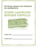 5th Grade Common Core Math:  Constructed Response Portfolio Assessment