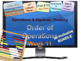 Week 11 Expressions: Order of Oper. 5th Grade Common Core Math EDI Lesson Plans