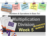 Week 5 Multiplication and Division 5th Grade Common Core Math EDI Lessons