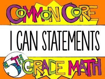 "5th Grade Common Core Math ""I CAN"" Statements"