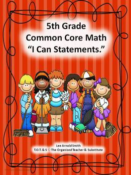 "5th Grade Common Core Math ""I Can Statements"""