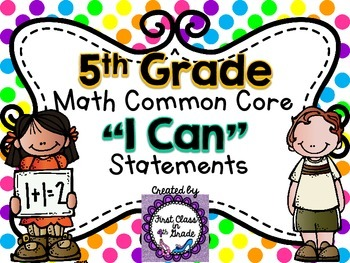 "5th Grade Common Core Math ""I Can"" Statements (Polka Dot)"