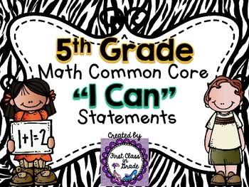 """5th Grade Common Core Math """"I Can"""" Statements (Zebra)"""