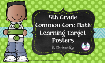 5th Grade Common Core Math Learning Target Posters