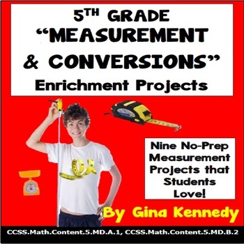 5th Grade Measurement Conversions Enrichment  Projects, Pl
