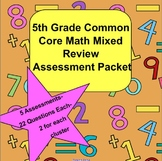 5th Grade Common Core Math Mixed Review Assessment Packet-