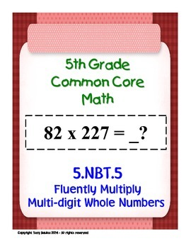 5th Grade Common Core Math - Multiply Multi-digit Whole Nu