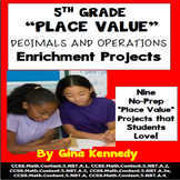 5th Grade Place Value, Decimals and Operations Enrichment Projects, + Vocabulary
