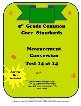 5th Grade Common Core Math Standards Measurement Conversion Test
