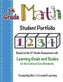 5th Grade Common Core Math Student Portfolio with Marzano Scales!