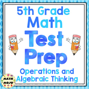 5th Grade Common Core Math Test Prep - Operations and Algebraic Thinking