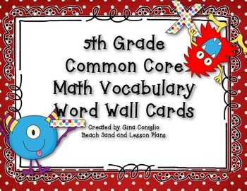 5th grade common core math vocabulary word wall cards by gina coniglio. Black Bedroom Furniture Sets. Home Design Ideas