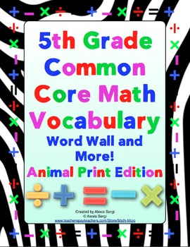 5th Grade Common Core Math Vocabulary Word Wall and More (Animal Print Edition)