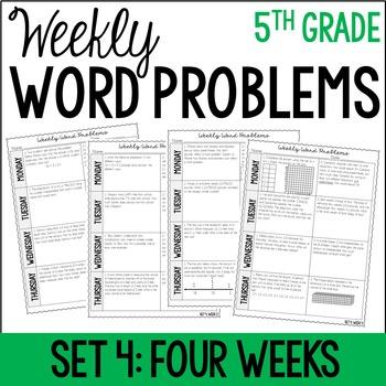5th Grade Weekly Word Problems {Set 4: 4 Weeks}