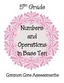5th Grade Common Core NBT Math Assessment Pack