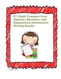 5th Grade Common Core Opinion, Narrative, and Expository Writing Bundle