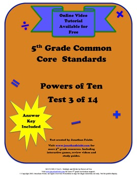 5th Grade Common Core Powers of Ten Test