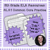 5th Grade Common Core Practice - RL.5.1 - 3-5 mini-lessons