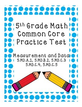 5th Grade Common Core Practice Test Measurement and Data