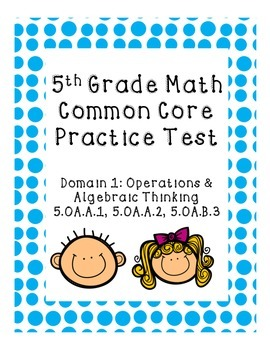 5th Grade Common Core Practice Test Operations and Algebra