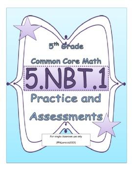 5.NBT.1 5th Grade Common Core Math Practice or Assessments Place Value