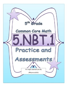 5.NBT.1 5th Grade Common Core Math Practice or Assessments Place Value